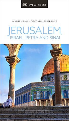 DK Eyewitness Travel Guide Jerusalem, Israel and the Palestinian Territories
