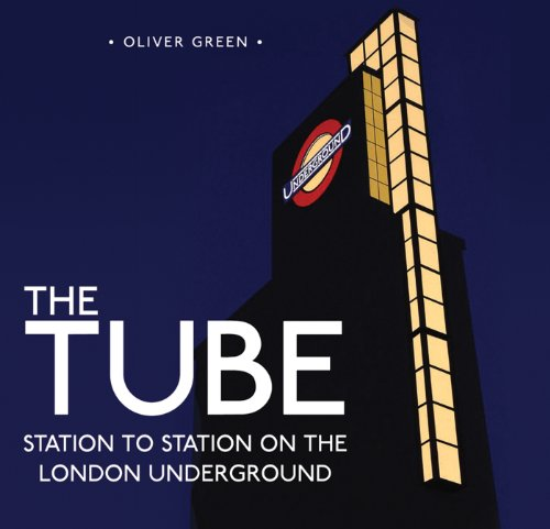 The Tube: Station to Station on the London Underground (Shire General Book 4)