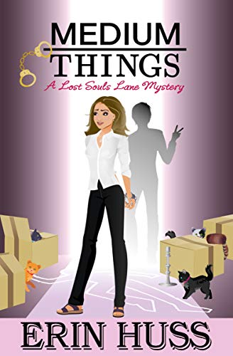 Medium Things (A Lost Souls Lane Mystery Book 3) by [Huss, Erin]