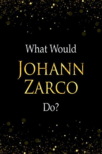 What Would Johann Zarco Do?: Johann Zarco Designer Notebook