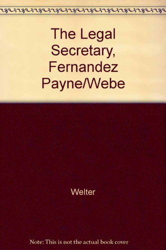 The Legal Secretary: Fernandez, Payne & Webster
