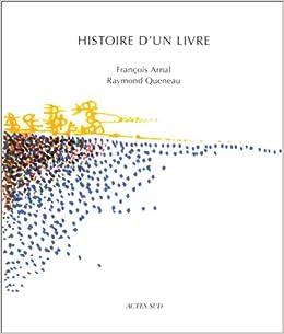 Histoire D Un Livre Francois Arnal Raymond Queneau