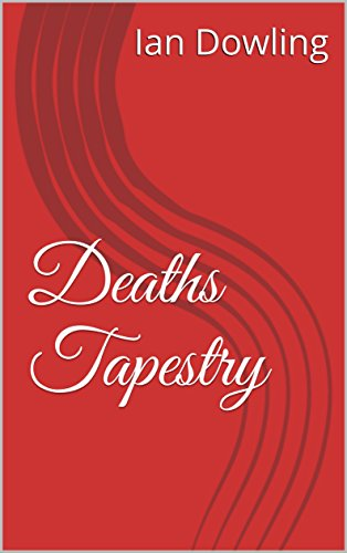 - Deaths Tapestry