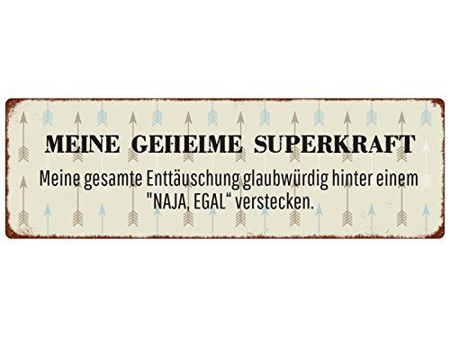 Spruch Türschild Deko METALLSCHILD Blechschild MEINE GEHEIME SUPERKRAFT EGAL