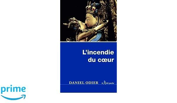 Lincendie du coeur (Le Relié Poche): Amazon.es: Daniel ...