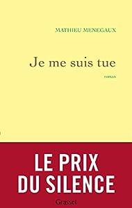 vignette de 'Je me suis tue (Mathieu Menegaux)'