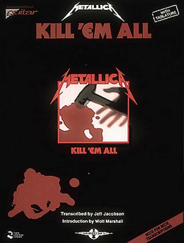 Metallica - Kill 'Em All*