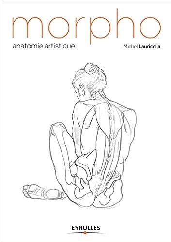 Book's Cover of Morpho : Anatomie artistique (Français) Broché – 23 octobre 2014