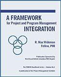 A Framework for Project and Program Management Integration, R. Max Wideman, 188041001X