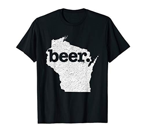 Wisconsin Beer Home State Love Distressed T-Shirt