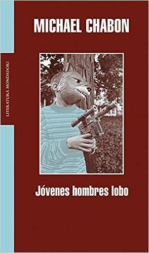 Jóvenes hombres lobo Literatura Random House de Michael ...