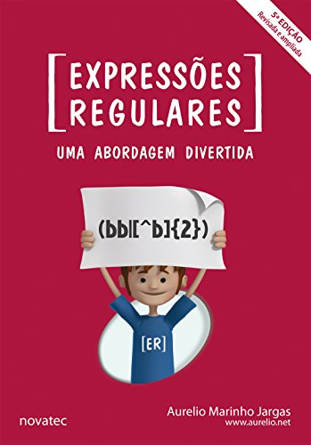 Expressões Regulares - 5ª edição: Uma Abordagem Divertida