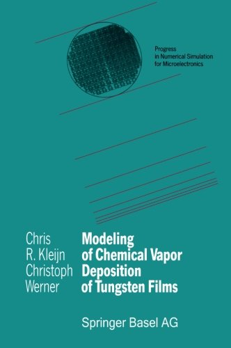 Modeling of Chemical Vapor Deposition of Tungsten Films (Progress in Numerical Simulation for Microelectronics)