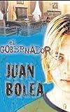 El Gobernador, Juan Bolea, 8466609245