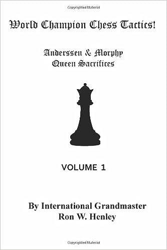 World Champion Chess Tactics! Vol 1: Anderssen & Morphy Queen ...