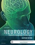 Neurology for the Speech-Language Pathologist