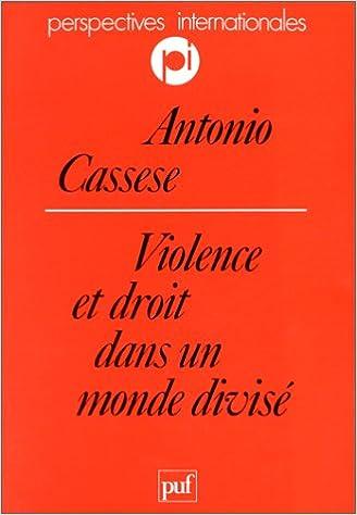 Lire en ligne Violence et droit dans un monde divisé pdf
