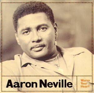 Amazon | Warm Your Heart | Neville, Aaron | クラシックソウル | 音楽