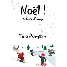 Noël! Un livre d'images (French Edition)