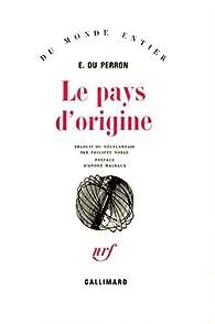 Le Pays d'origine par Charles-Edgar Du Perron