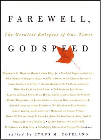 Farewell, Godspeed: The Greatest Eulogies of Our Time: Cyrus M ...