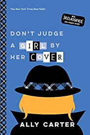 Don't Judge a Girl by Her Cover (Gallagher Girls Boo