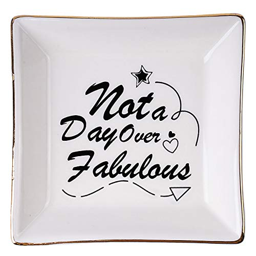 Not a Day Over Fabulous Decorative Ceramic Dish