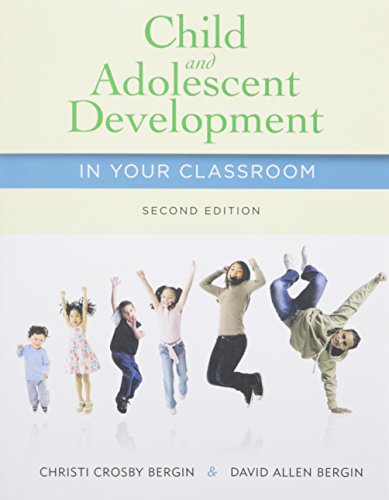 Bundle: Child and Adolescent Development in Your Classroom, 2nd + CourseMate Access Code