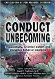Conduct Unbecoming (Encyclopedia of Psychological Disorders)