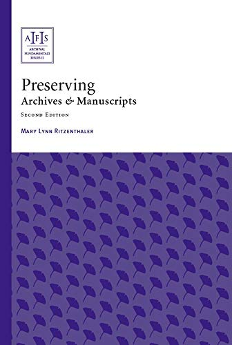 Preserving Archives and Manuscripts