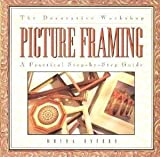 img - for The Decorative Workshop: Picture Framing by Moyra Byford (1996-04-06) book / textbook / text book