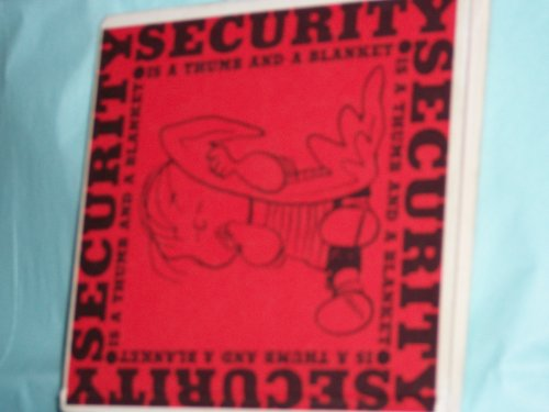 Security Is A Thumb And A Blanket by Charles M. Schulz