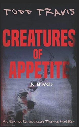Download Creatures Of Appetite (Emma Kane / Jacob Thorne) pdf