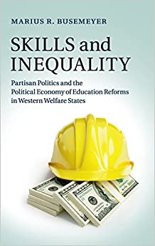 Book Skills and Inequality: Partisan Politics and the Political Economy of Education Reforms in Western Welfare States