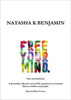 Free Your Mind - The Anthology: Black and White Version