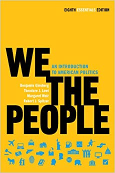 Book We the People: An Introduction to American Politics (Eighth Essentials Edition)