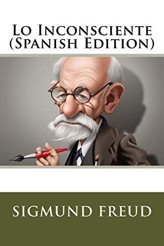 Lo Inconsciente (Spanish Edition) [Sigmund Freud] (Tapa Blanda)