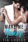 Make Me Yours: A Stand-Alone Single Dad Romance.