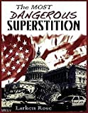 img - for Most Dangerous Superstition book / textbook / text book