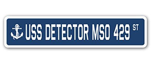 (USS Detector MSO 429 Street Sign us Navy Ship Veteran Sailor Gift)
