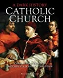 """Dark History Catholic Church"" av Michael Kerrigan"