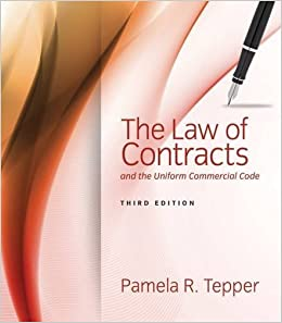 Book The Law of Contracts and the Uniform Commercial Code by Pamela Tepper (2014-08-01)