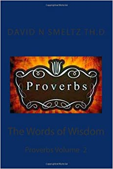 The Words of Wisdom: Proverbs Volume 2