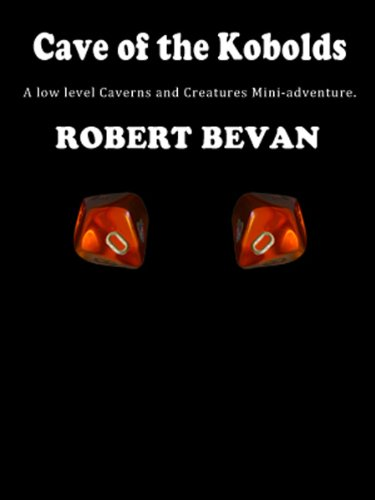 Cave of the Kobolds (Caverns and Creatures)