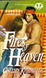 Fires of Heaven, Chelley Kitzmiller, 0451404548