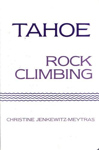 Tahoe: Rock climbing, Jenkewitz-Meytras, Christine
