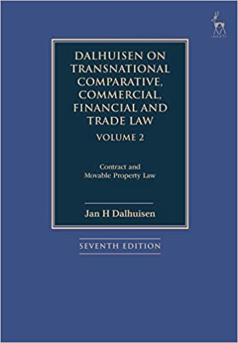 Dalhuisen on Transnational Comparative, Commercial, Financial and Trade Law Volume 2: Contract and Movable Property Law - Original PDF