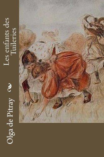 Download Les enfants des Tuileries (French Edition) ebook