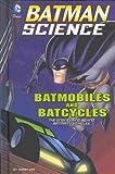 Batmobiles and Batcycles, Tammy Enz, 1476539405