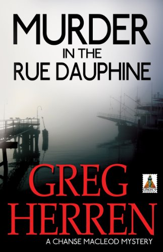 Murder in the Rue Dauphine (Chanse MacLeod Mysteries Book 1)
